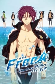Free!: Timeless Medley – The Promise