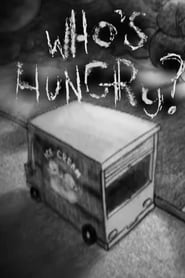 Who's Hungry?