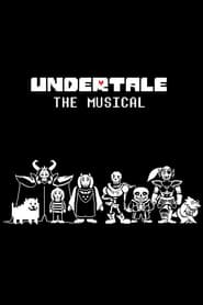 Undertale the Musical