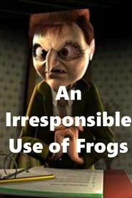 An Irresponsible Use of Frogs