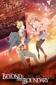Beyond the Boundary: I'll Be Here – Past