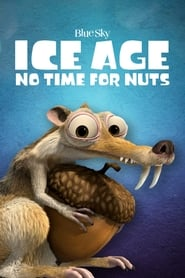 Ice Age – No Time for Nuts