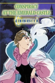 Cinderella: Consipracy at the Emerald Castle